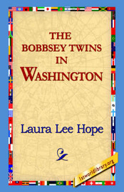 The Bobbsey Twins in Washington by Laura Lee Hope image