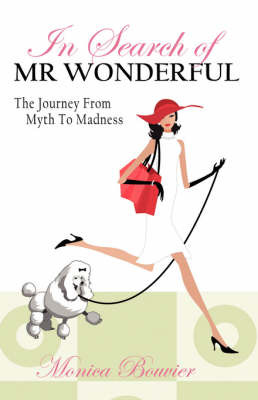 In Search of Mr. Wonderful, the Journey from Myth to Madness by Monica Bouvier image