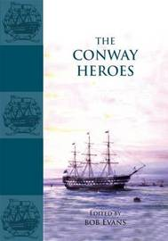 The Conway Heroes by Bob Evans image
