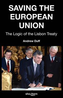 Saving the European Union by Andrew Duff image
