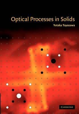 Optical Processes in Solids by Yutaka Toyozawa image