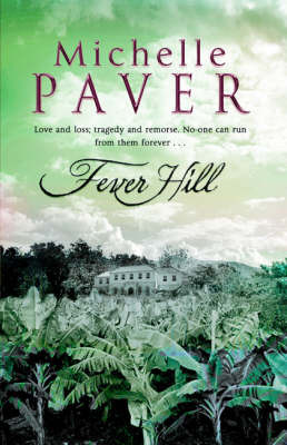 Fever Hill by Michelle Paver