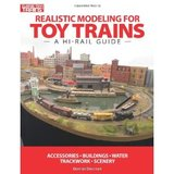 Realistic Modeling for Toy Trains by Dennis Brennan