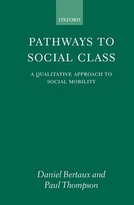 Pathways to Social Class by Daniel Bertaux image