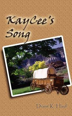 Kaycee's Song by Diane K. Hauf image