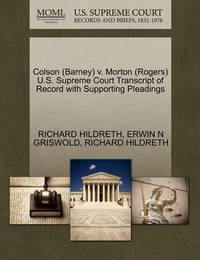 Colson (Barney) V. Morton (Rogers) U.S. Supreme Court Transcript of Record with Supporting Pleadings by Erwin N. Griswold