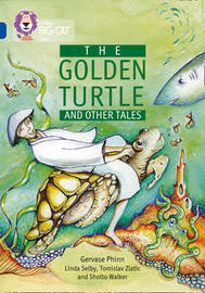 The Golden Turtle and other stories: Band 16/Sapphire by Gervase Phinn
