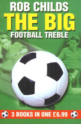 BIG FOOTBALL TREBLE THE by Rob Childs image