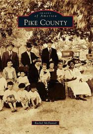 Pike County by Rachel McDaniel