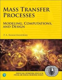 Mass Transfer Processes by Palghat A Ramachandran image