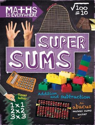 Maths is Everywhere: Super Sums by Rob Colson