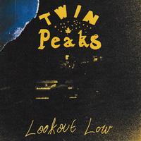 Lookout Low by Twin Peaks