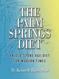 The Palm Springs Diet by Kenneth Russ, MD image