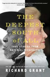 The Deepest South of All by Richard Grant image