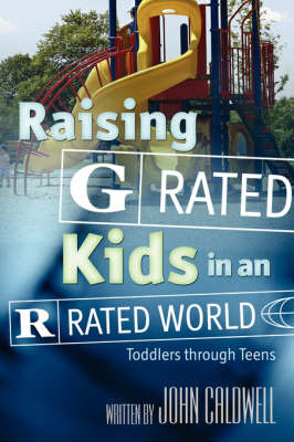 """Raising """"G"""" Rated Kids in an """"R"""" Rated World by University Lecturer in Music and Fellow John Caldwell, Col (University of London Keble College Jesus College, Oxford Keble College Jesus College, Oxfo image"""