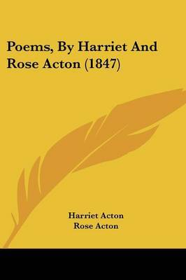 Poems, By Harriet And Rose Acton (1847) by Harriet Acton image