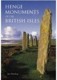 Henge Monuments of the British Isles by Jan Harding image