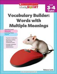Vocabulary Builder: Words with Multiple Meanings, Level 3-4 by Rebecca Lamb