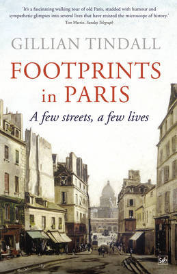 Footprints in Paris by Gillian Tindall