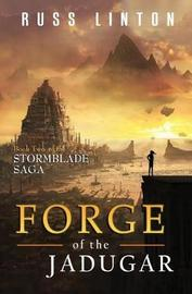 Forge of the Jadugar by Russ Linton image