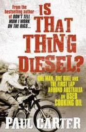 Is That Thing Diesel? by Paul Carter