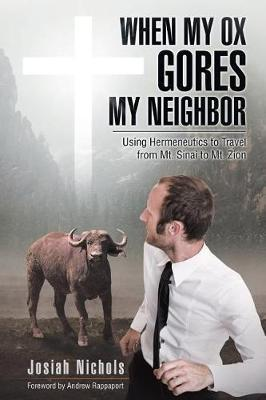 When My Ox Gores My Neighbor by Josiah Nichols image