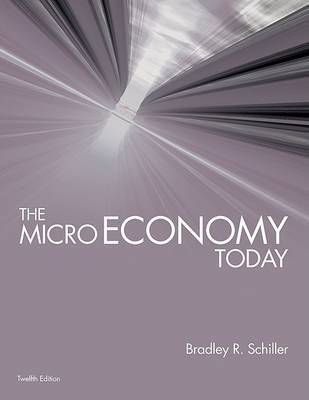 The Micro Economy Today with Connect Plus by Schiller Bradley