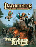 Pathfinder Player Companion: People of the River by Paizo Staff