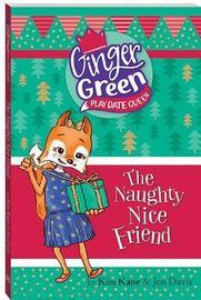 The Naughty Nice Friend by Kim Kane image