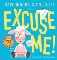 Excuse Me! + Whoopee Cushion by Dave Hughes image