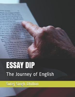 Essay Dip by Sutej Singh Dhillon