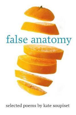 false anatomy by Kate Soupiset
