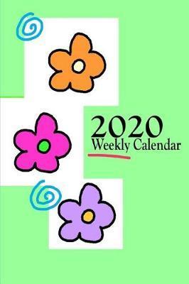 2020 Weekly Calendar by Weekly Calendar