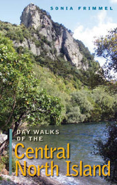 Day Walks of Central North Island by Sonia Frimmel image