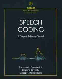 Speech Coding by Thomas P. Barnwell