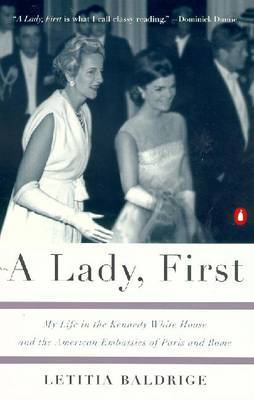 A Lady, First by Letitia Baldrige image
