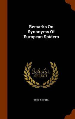 Remarks on Synonyms of European Spiders by Tord Thorell image