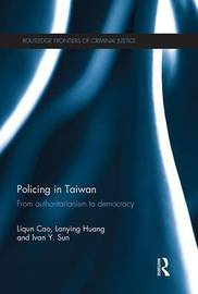 Policing in Taiwan by Liqun Cao