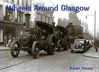 Wheels Around Glasgow by Robert Grieves image