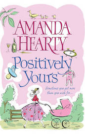 Positively Yours by Amanda Hearty image