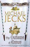 The Outlaws of Ennor (Knights Templar Mysteries 16) by Michael Jecks