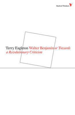 Walter Benjamin by Terry Eagleton