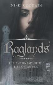 Raglands by Nikki Goodwin