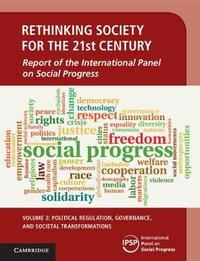 Rethinking Society for the 21st Century: Volume 2, Political Regulation, Governance, and Societal Transformations