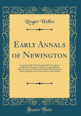Early Annals of Newington by Roger Welles image
