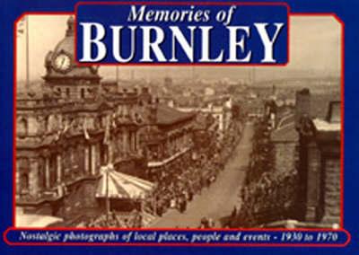 Memories of Burnley