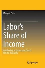Labor's Share of Income by Minghai Zhou