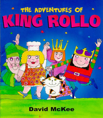 The Adventures of King Rollo by David McKee image