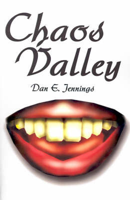 Chaos Valley by Dan E. Jennings