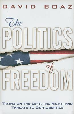 The Politics of Freedom by David Boaz